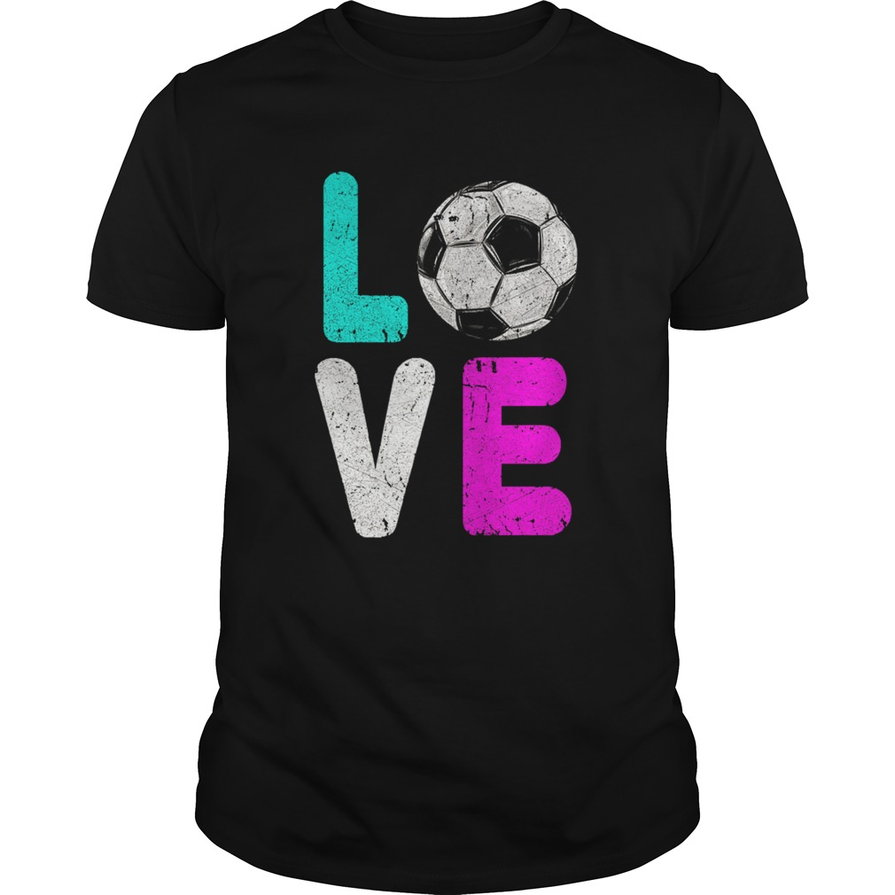 Girls Love Soccer Best  Unisex