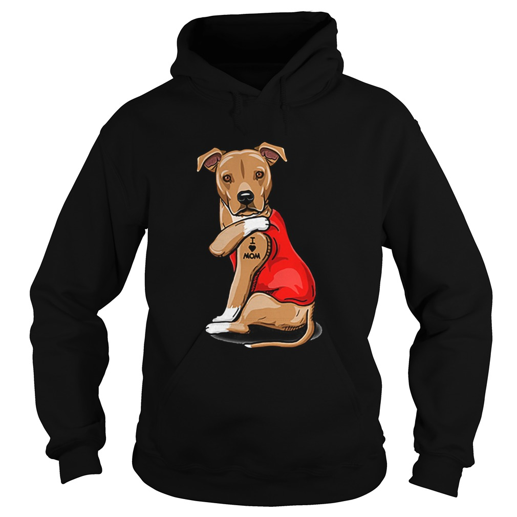 Strong dog Staffordshire Bull Terrier tattoos i love mom  Hoodie