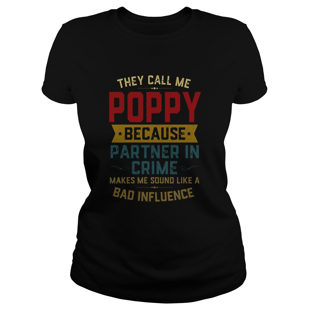 They Call Me Poppy Because Partner In Crime Makes Me Sound Like A Bad Influence  Classic Ladies