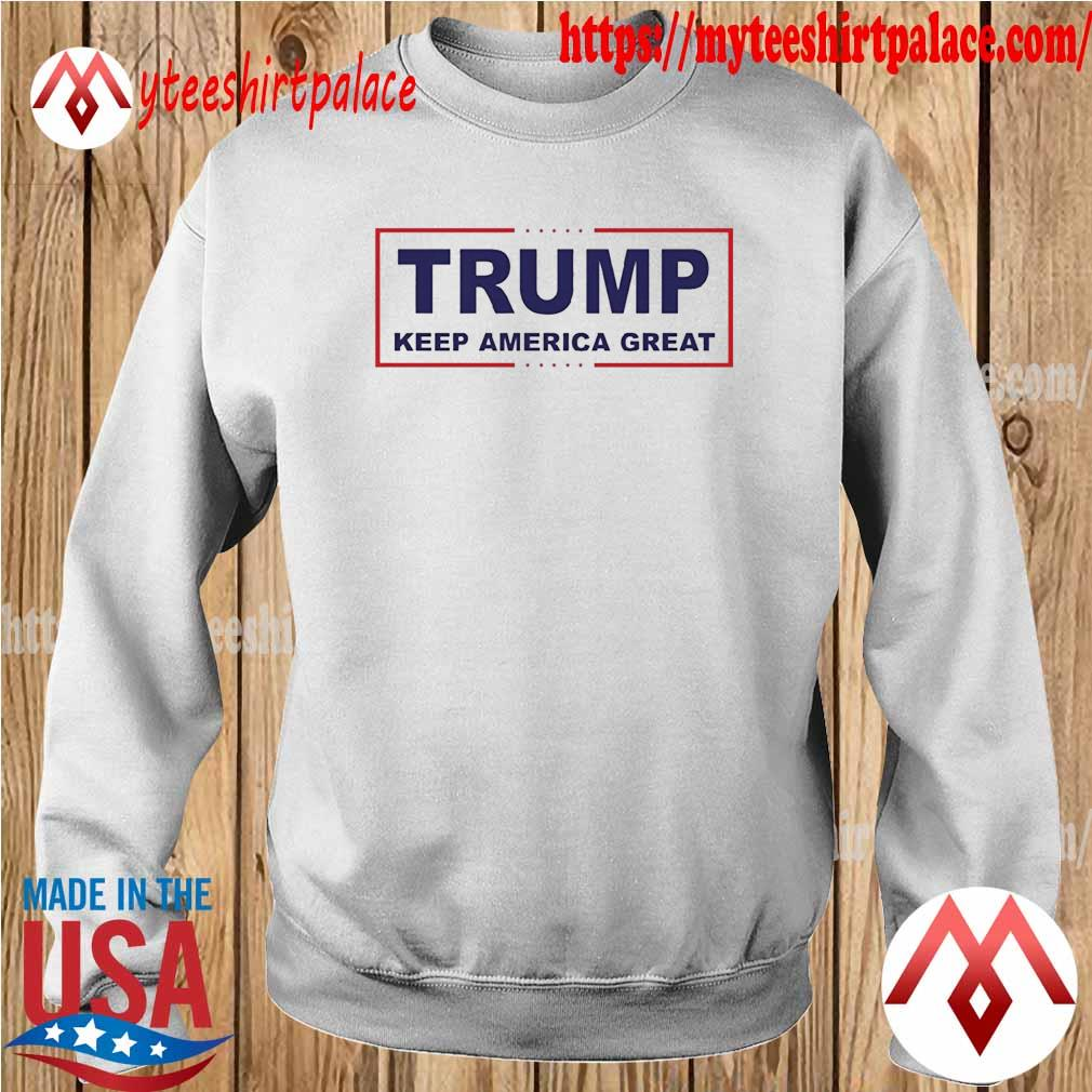 Official Trump Keep America Great T-Shirt sweater