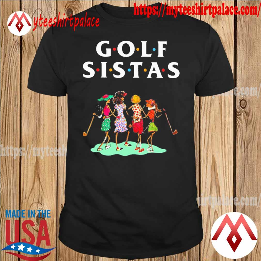 Official Golf Sistas Womens shirt