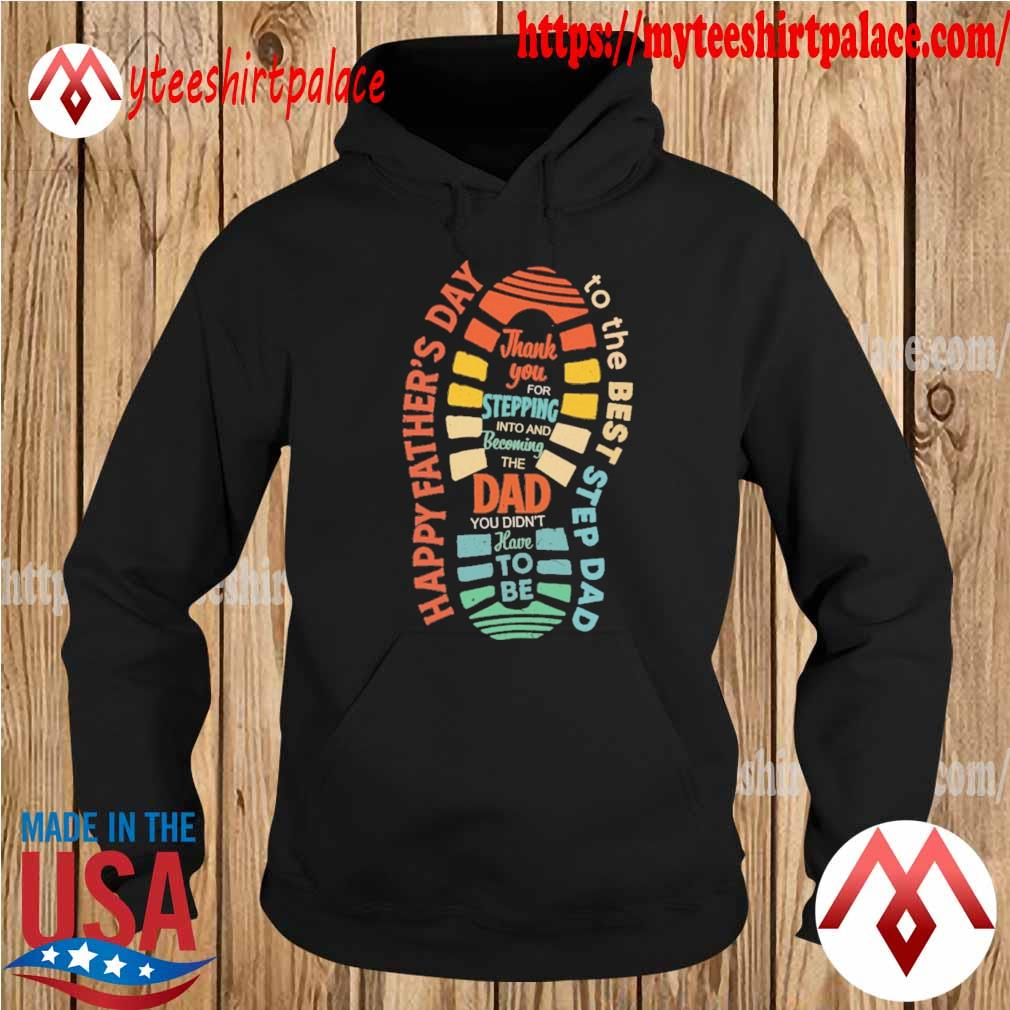 Official Happy Father's day Best Stepdad vintage s hoodie