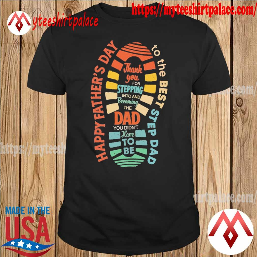 Official Happy Father's day Best Stepdad vintage shirt