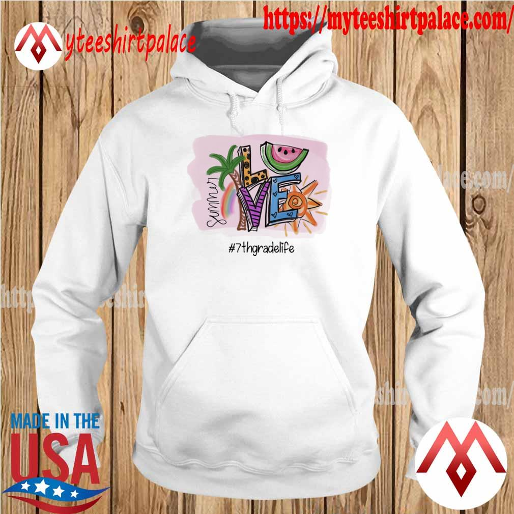 Summer Love #7th Grade Life s hoodie