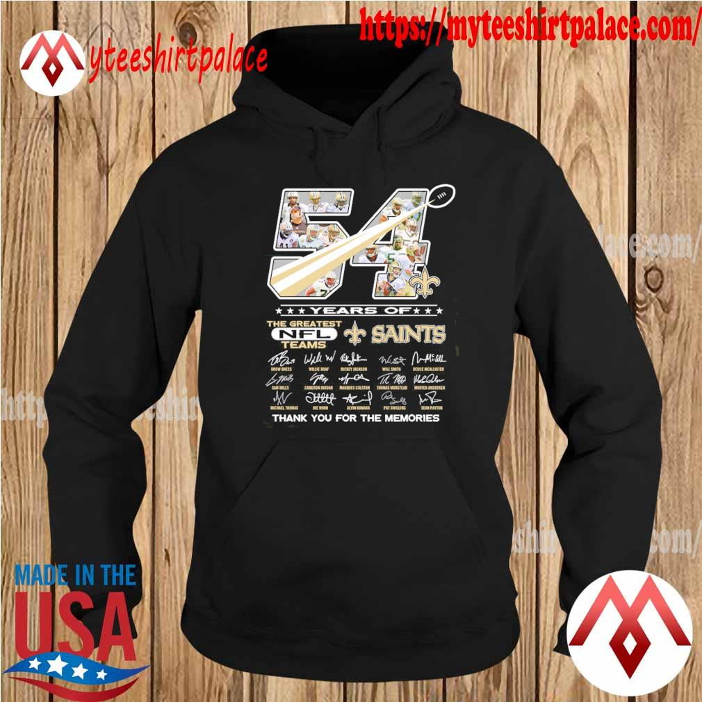 54 years of the greatest nfl teams New Orleans Saints thank you for the memories signatures s hoodie