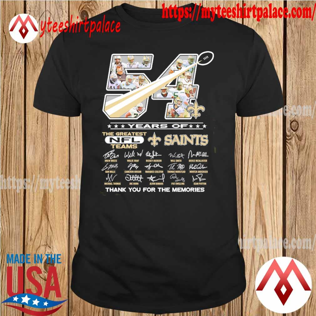 54 years of the greatest nfl teams New Orleans Saints thank you for the memories signatures shirt