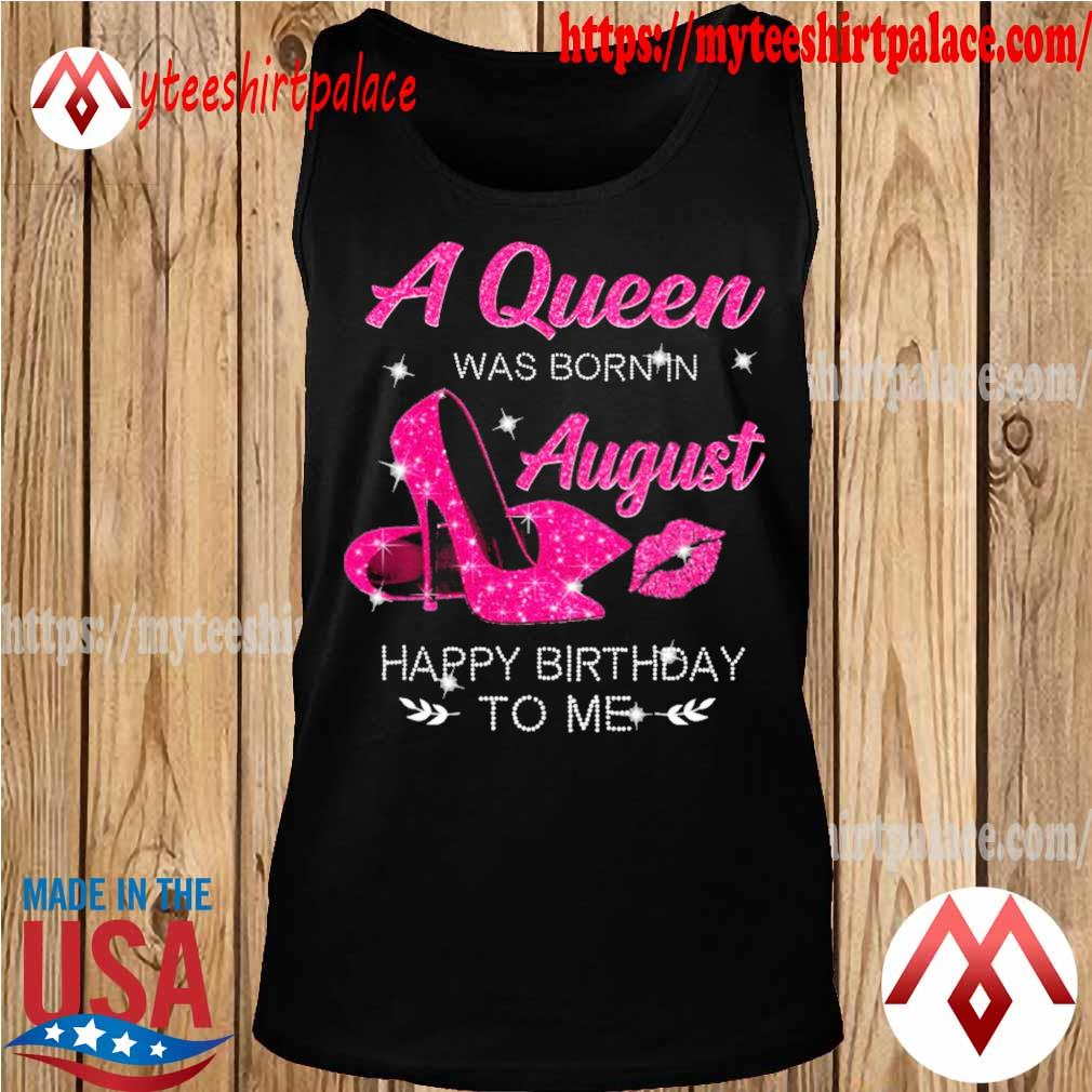 Queens are Born in August Sleeveless Unisex Tank Top
