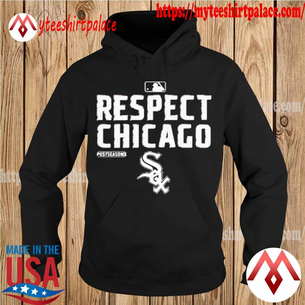 Chicago White Sox Respect postseason 2020 MBL s hoodie