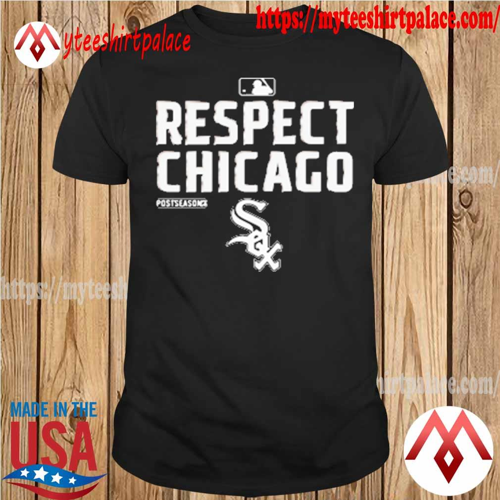 Chicago White Sox Respect postseason 2020 MBL shirt