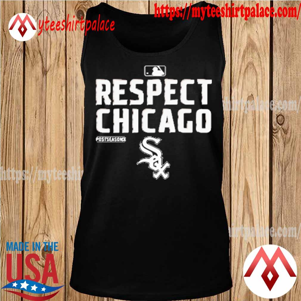 Chicago White Sox Respect postseason 2020 MBL s tank top