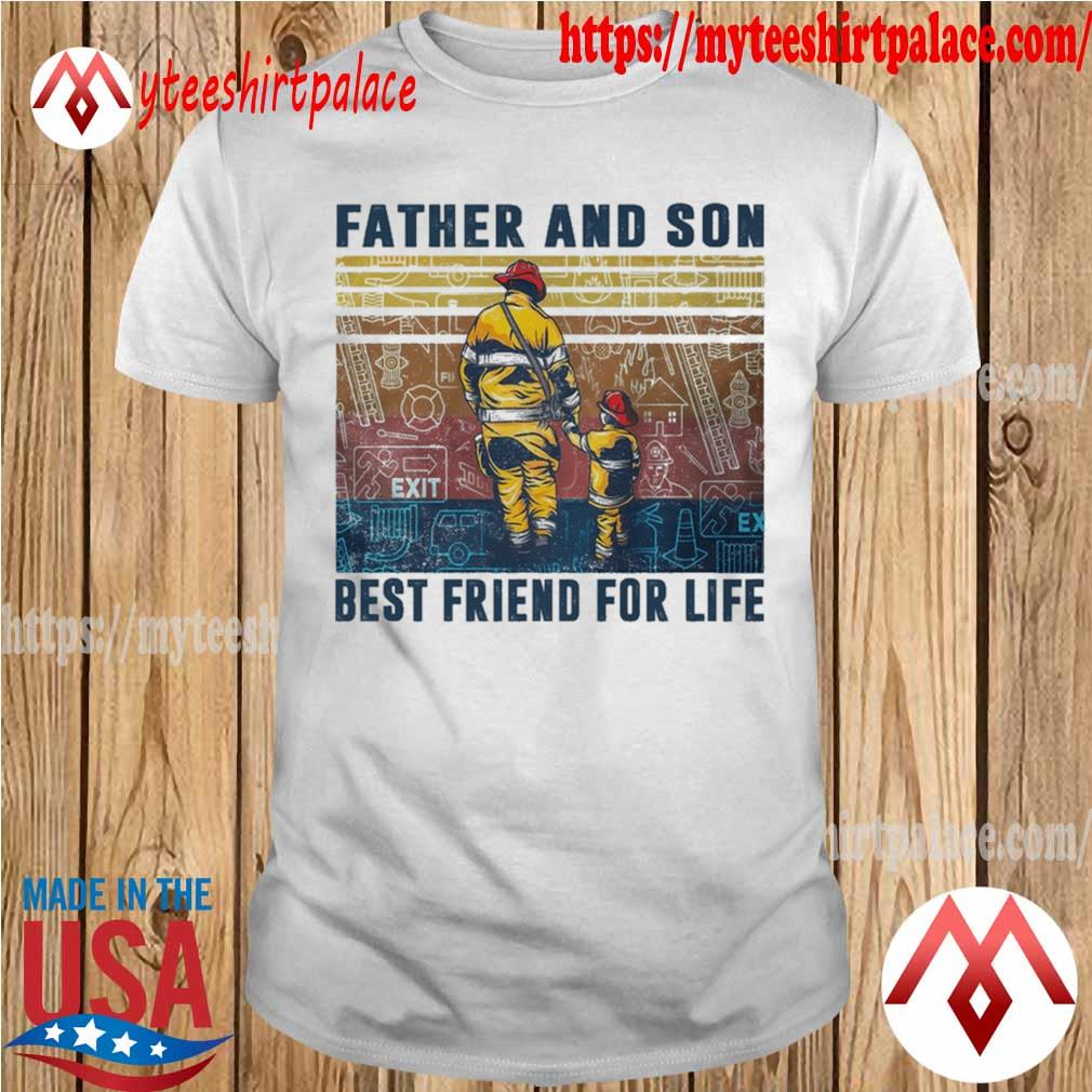 Firefighter Father and Son Best friend for life vintage shirt