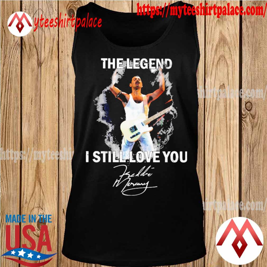 Freddie Mercury The legend I still love You signature s tank top