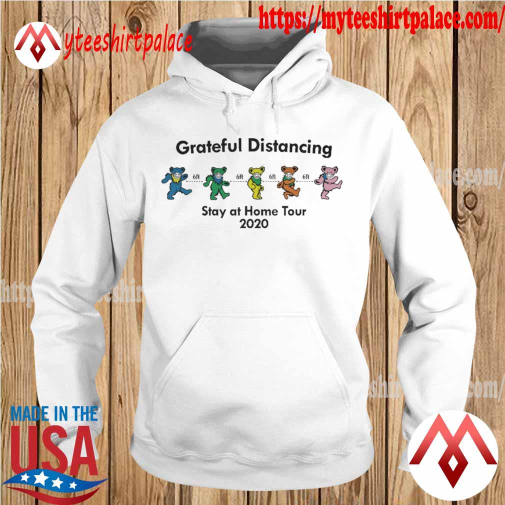Grateful Dead Bear Distancing Stay At Home Tour 2020 Shirt hoodie
