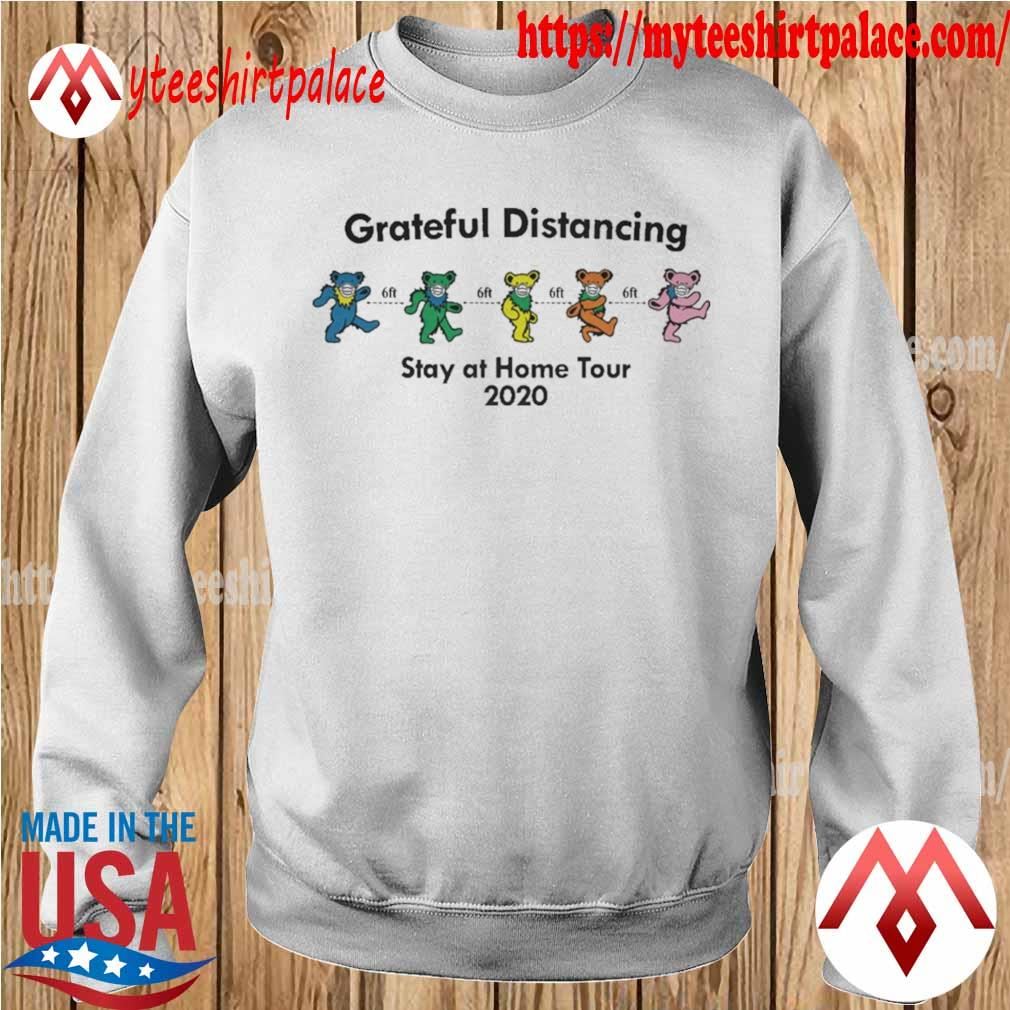 Grateful Dead Bear Distancing Stay At Home Tour 2020 Shirt sweater