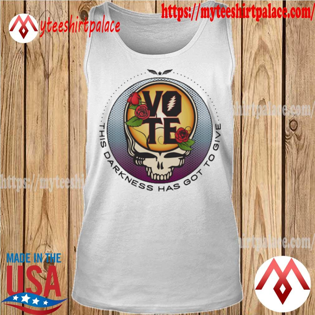 Grateful Dead Vote This Darkness has got to give s tank top