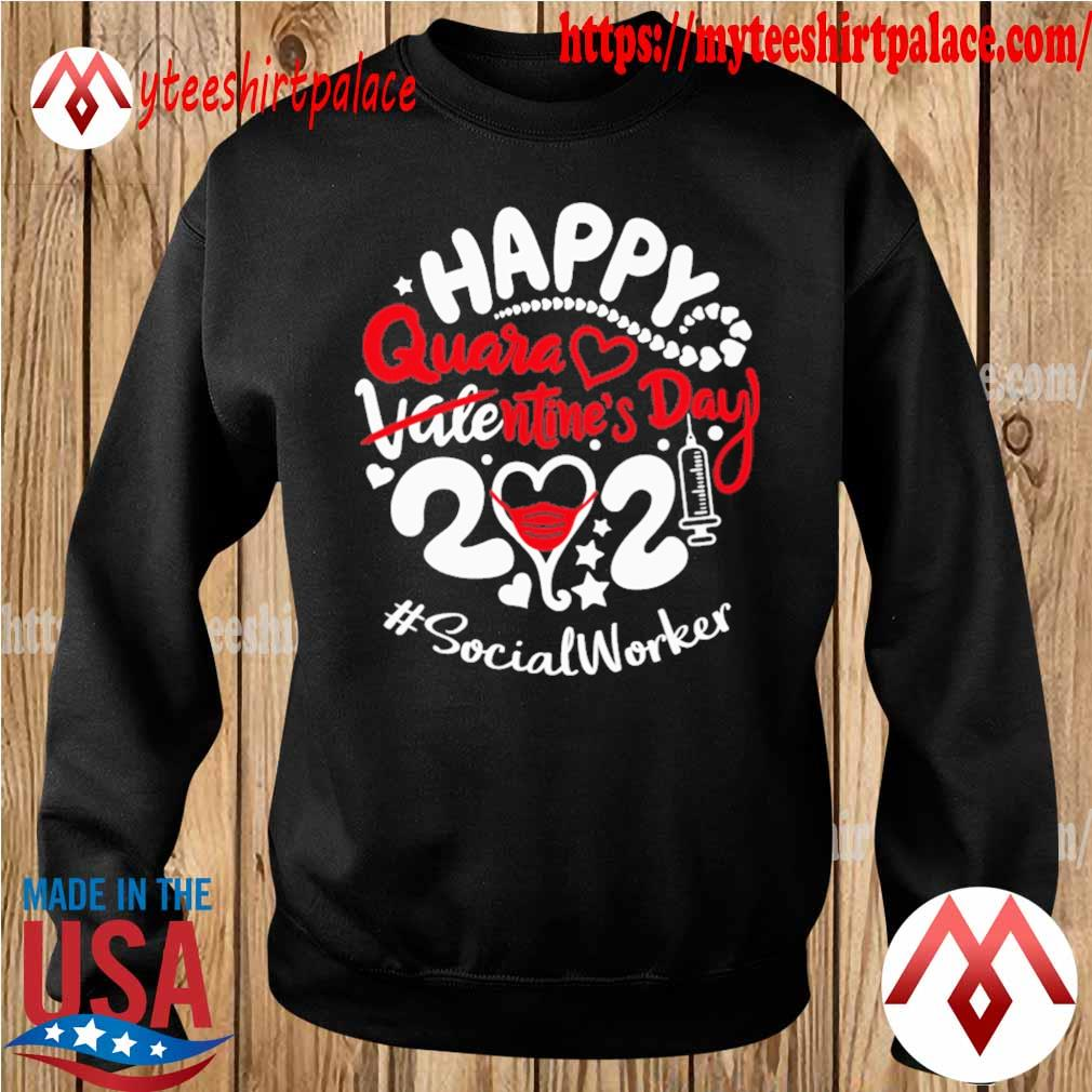 Happy quarantined Valentine's Day 2021 #Social Worker s sweater