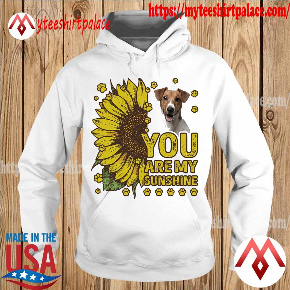 Jack Russell You are My sunshine s hoodie