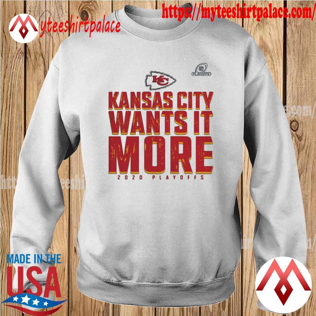 Kansas City Chiefs Wants It More 2020 Playoffs s sweater