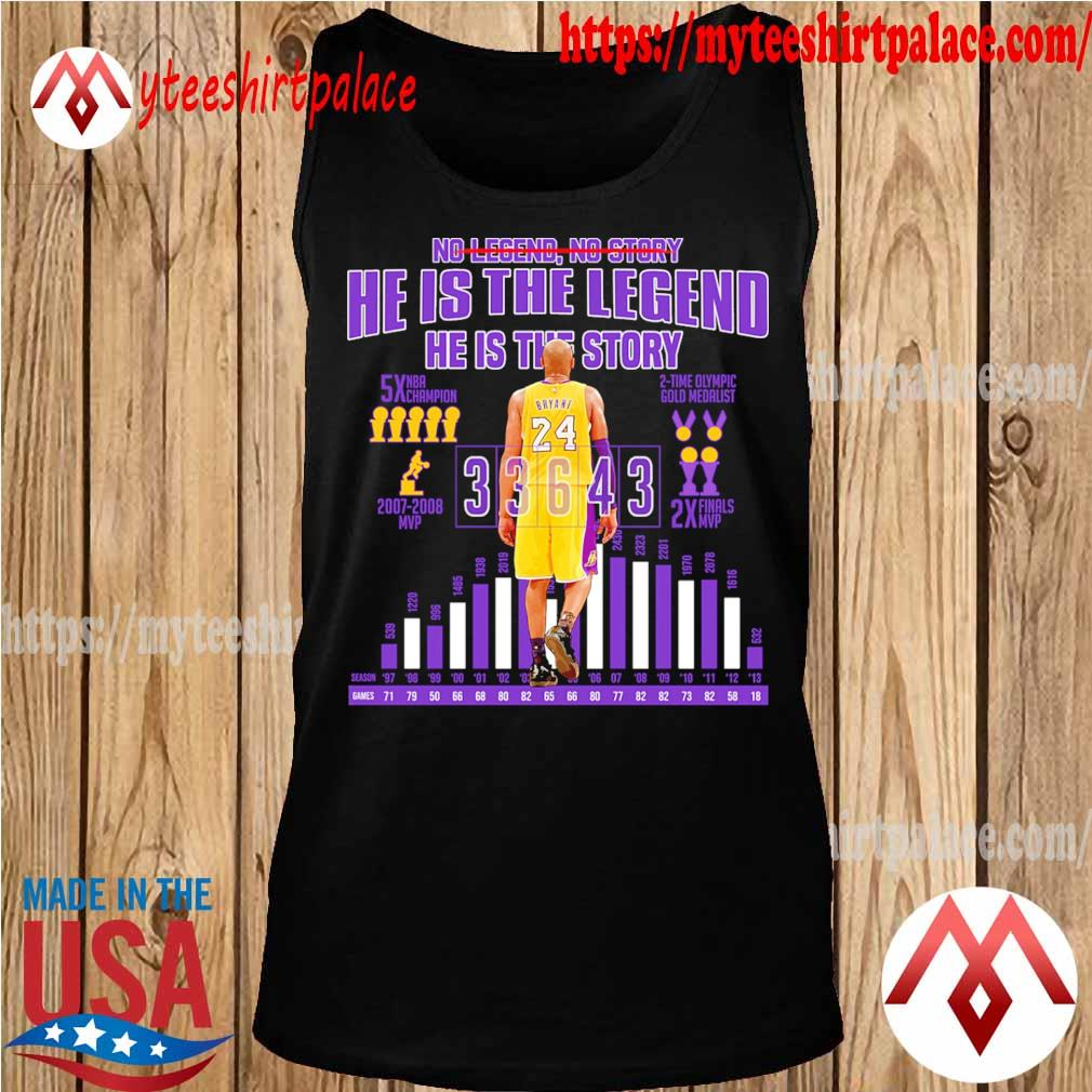 Kobe Bryant so story he is the legend he is the story s tank top