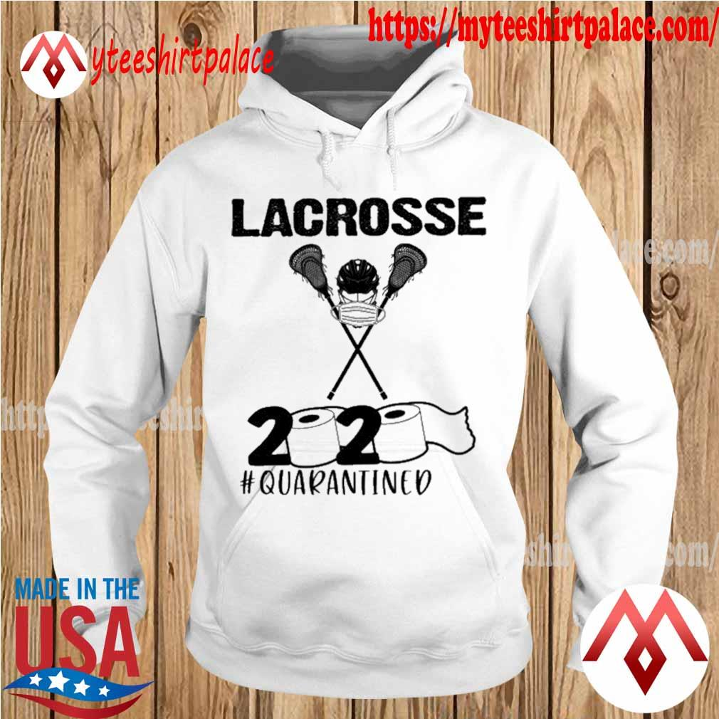 Lacrosse face mask 2020 #quarantined s hoodie