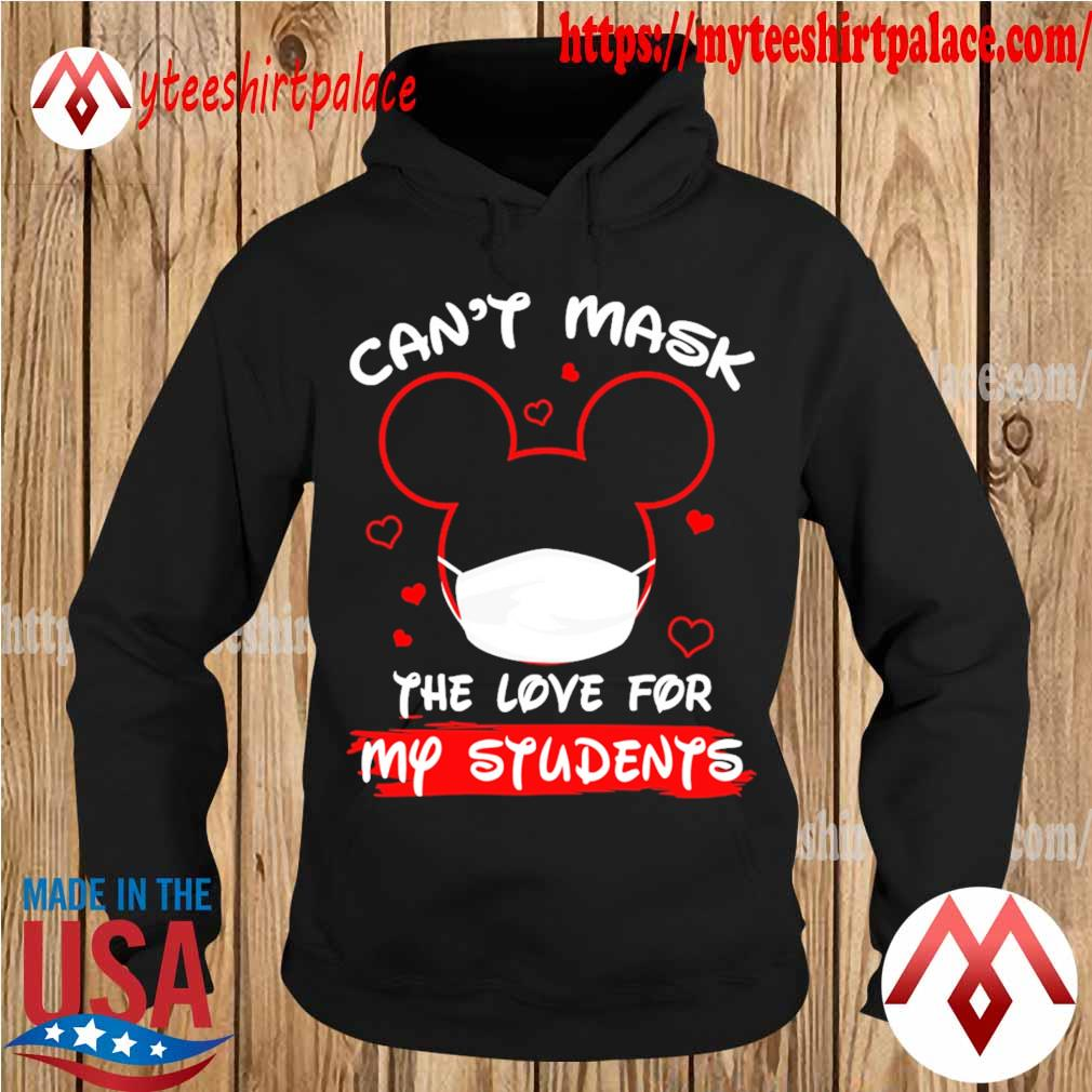 Mickey Mouse Can't mask the love for my students s hoodie