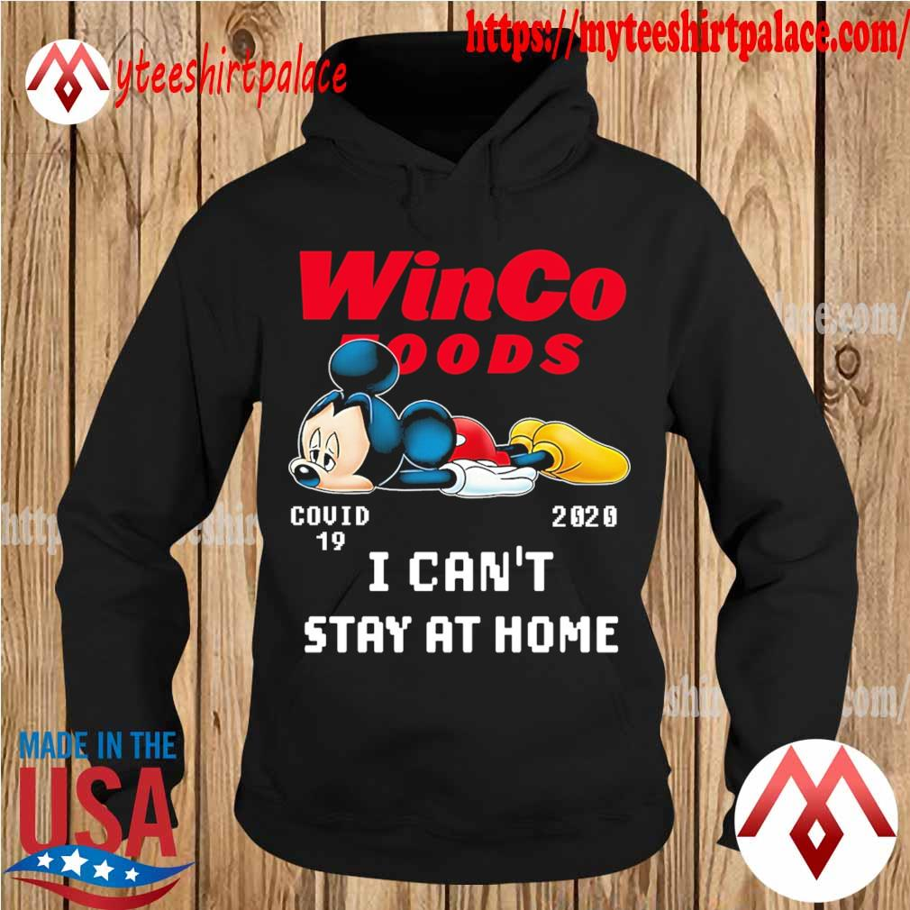 Mickey Mouse sad WinCo Foods virus corona 2020 I can't stay at home s hoodie