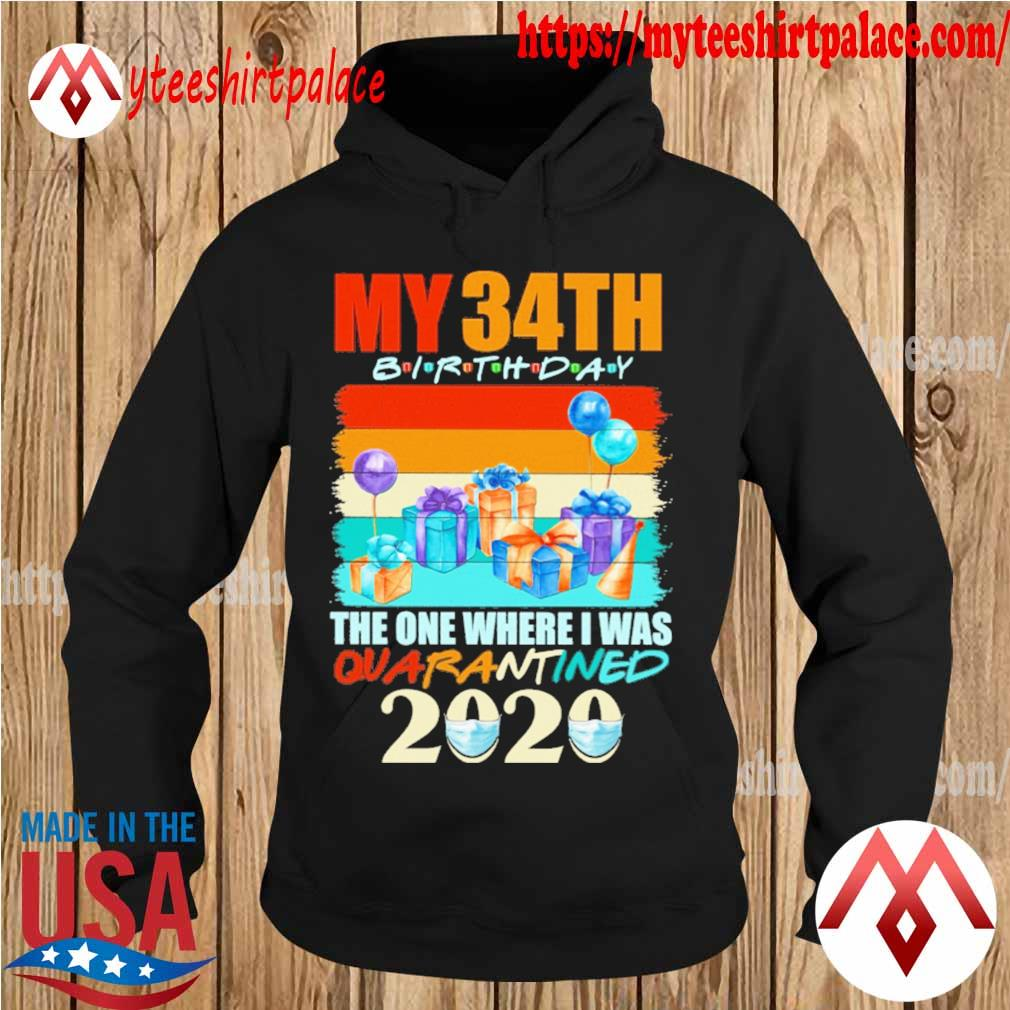 My 34th birthday the one where i was quarantined 2020 mask vintage s hoodie