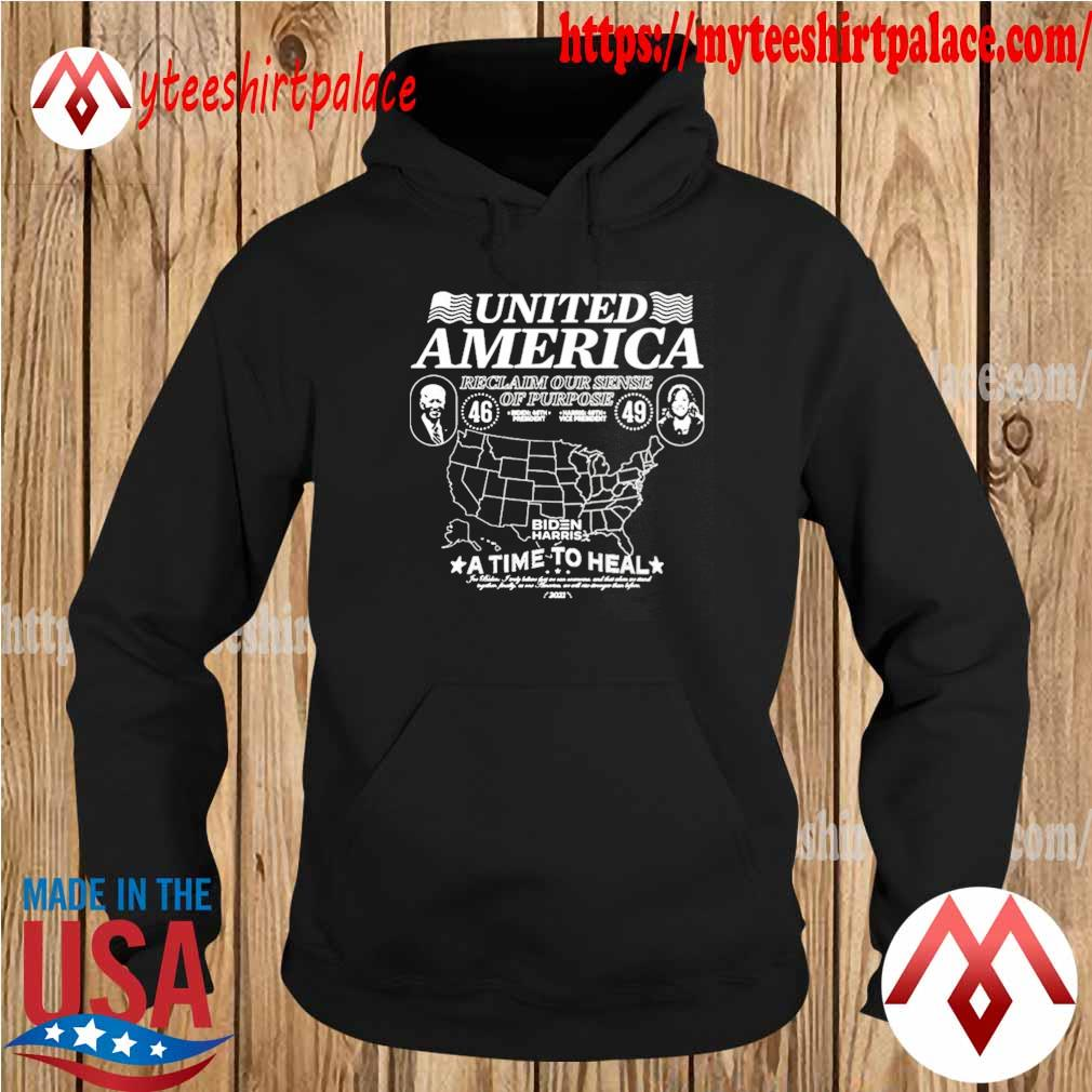 Official biden harris united america reclaim our sense of pupose a time to heal s hoodie