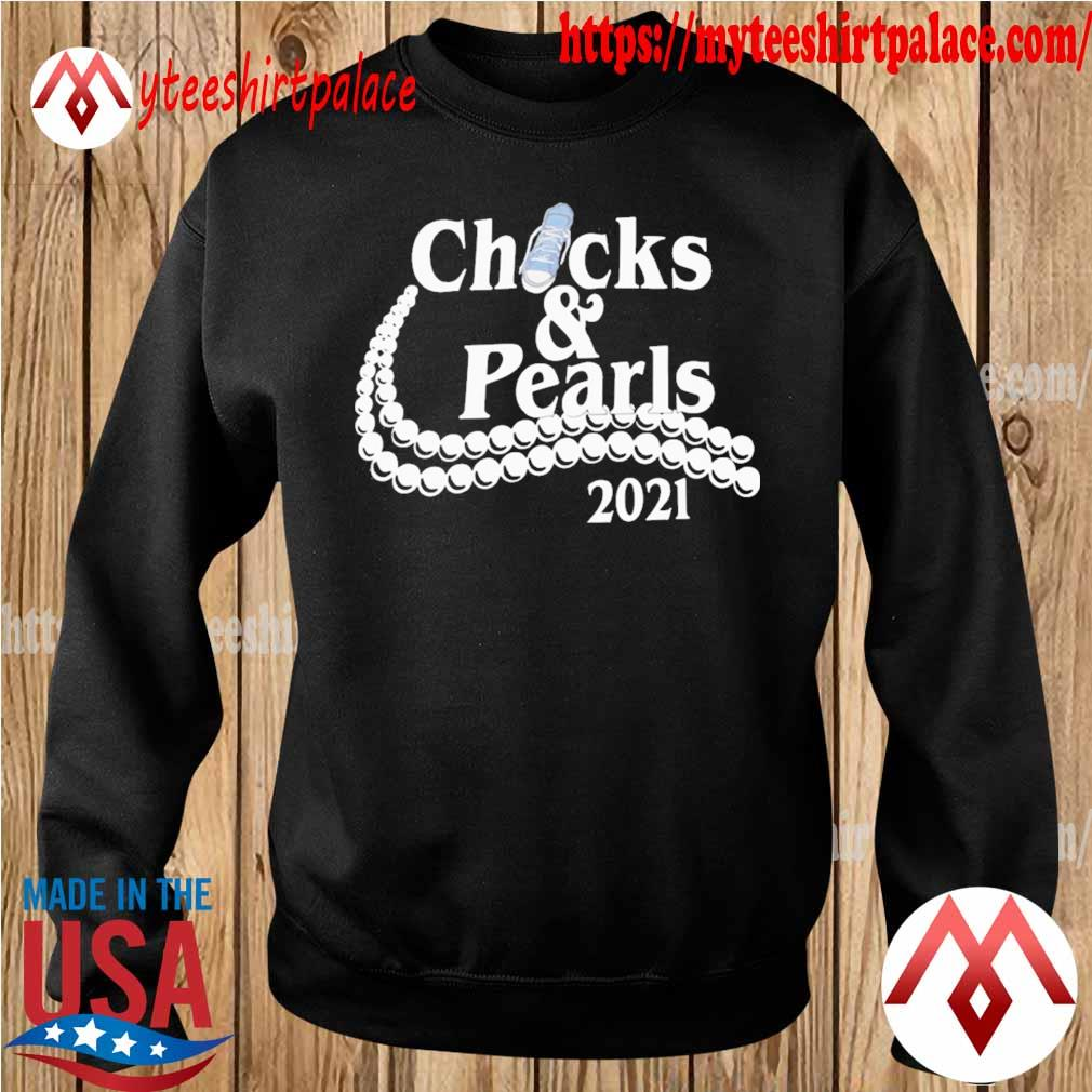 Official Chucks and Pearls 2021 tee s sweater