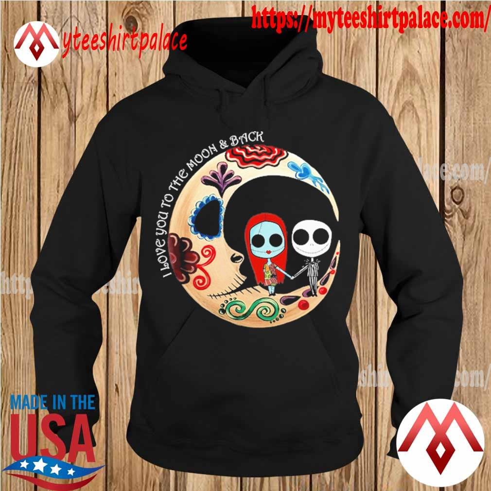 Official Jack Skellington and Sally I love You to the moon and back Halloween s hoodie