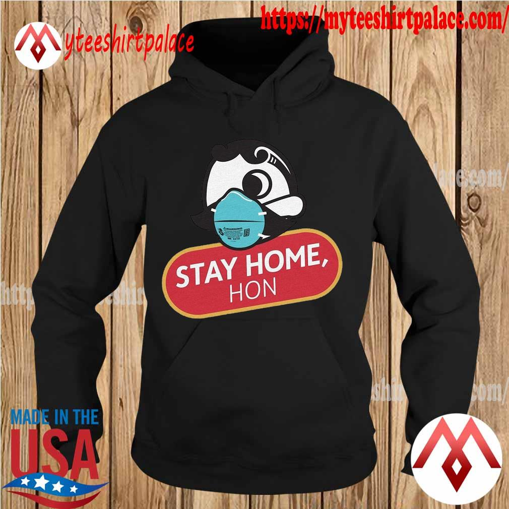Official Stay home hon s hoodie