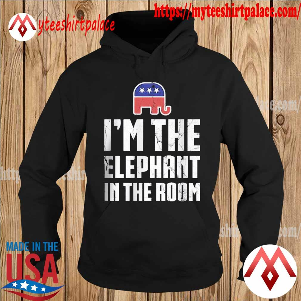 Republican I'm the Elephant in the room s hoodie