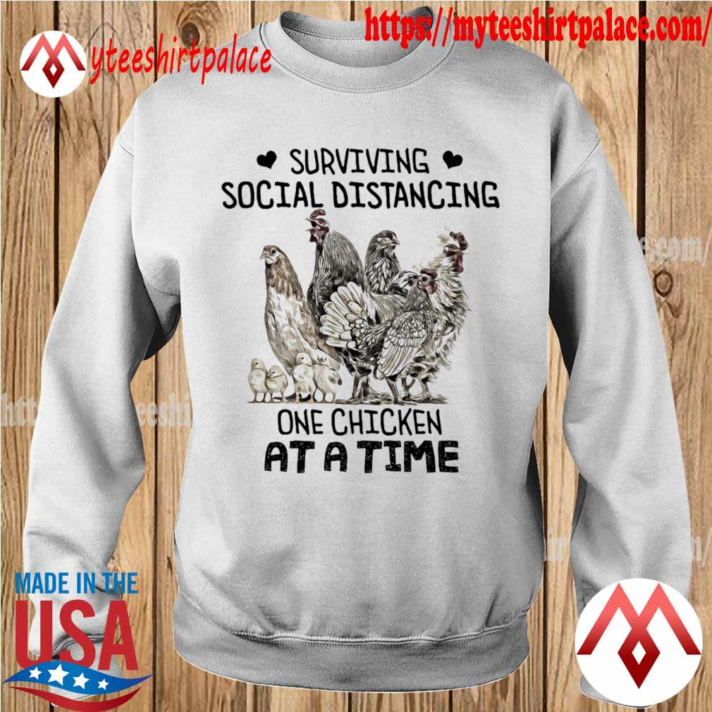Surviving Social Distancing One Chicken At A Time Shirt