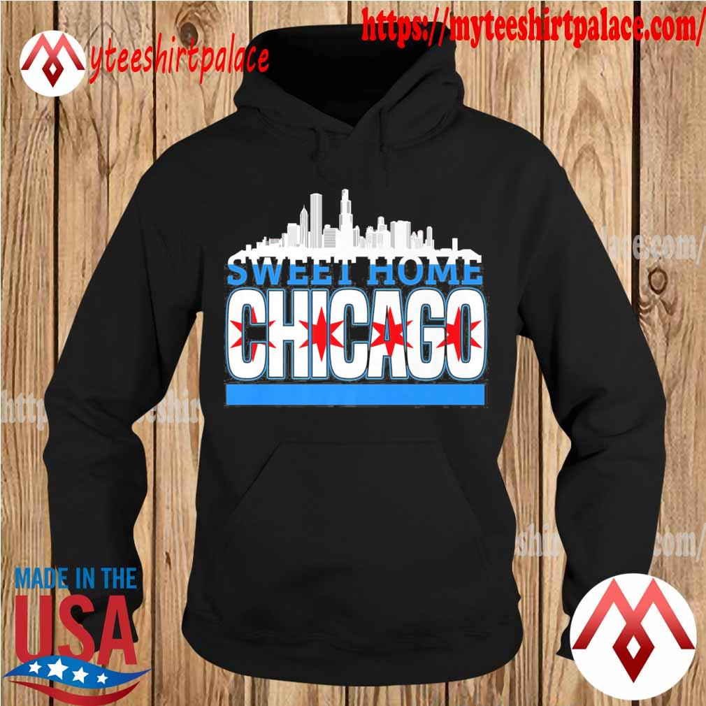 Sweet Home Chicago flag s hoodie